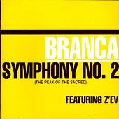 Symphony No. 2 (the Peak Of The Sacred) by Glenn Branca