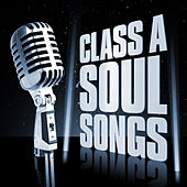 Class A Soul Songs by Various Artists