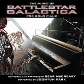 The Music of Battlestar Galactica for Solo Piano by Joohyun Park