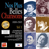 Nos plus belles chansons, Vol. 1: 1890-1905 by Various Artists