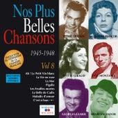 Nos plus belles chansons, Vol. 8: 1945-1948 by Various Artists