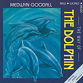 Way of the Dolphin by Medwyn Goodall