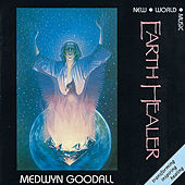 Earth Healer by Medwyn Goodall