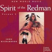 Spirit of the Redman, Vol. I by John Richardson