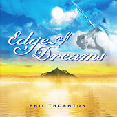 Edge of Dreams by Phil Thornton