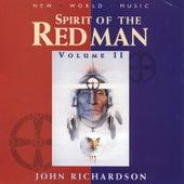 Spirit of the Redman, Vol. II by John Richardson
