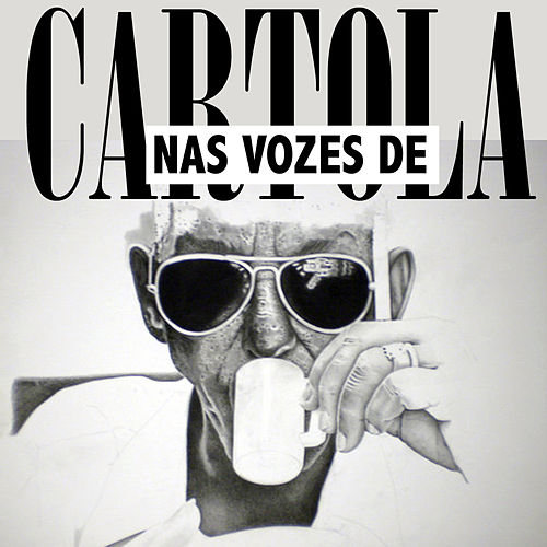 Nas Vozes de by Cartola