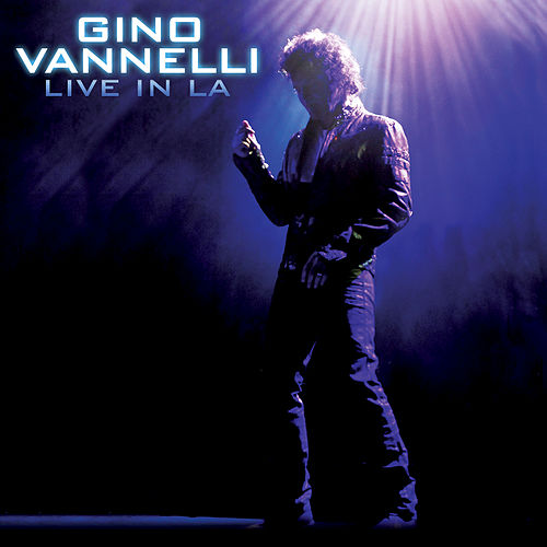 Live In LA by Gino Vannelli