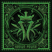 Krown Power by Kottonmouth Kings