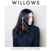 Willows by Vanessa Carlton