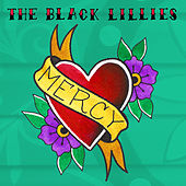 Mercy by The Black Lillies