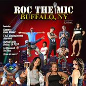 Roc the Mic (Buffalo, NY Edition) by Various Artists