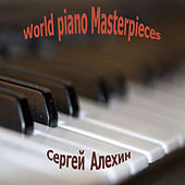 World Piano Masterpieces by Сергей Владимирович Алехин