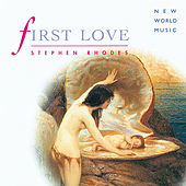 First Love by Stephen Rhodes