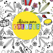 Música para Colorir by Various Artists