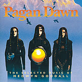 Pagan Dawn by Medwyn Goodall