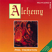 Alchemy by Phil Thornton
