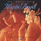 Mystic Angel by Mike Rowland