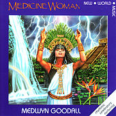 Medicine Woman by Medwyn Goodall