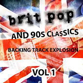 Britpop and 90's Classics - Backing Track Explosion, Vol. 1 by Uk-90