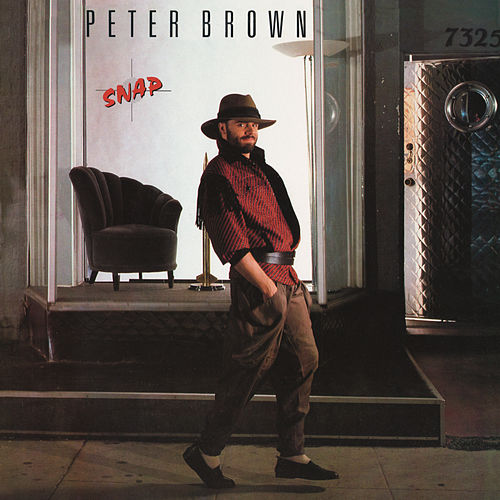 Snap (Bonus Track Version) by Peter Brown