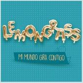 Mi Mundo Gira Contigo (My World Is Spinning Around You) by Lemongrass
