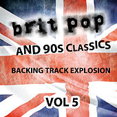 Britpop and 90's Classics - Backing Track Explosion, Vol. 5 by Uk-90