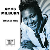 Amos Milburn - Singles File von Amos Milburn