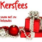 Kersfees Saam Met Ou Bekendes by Various Artists