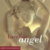 Barefoot Angel by John Richardson