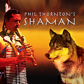 Shaman by Phil Thornton