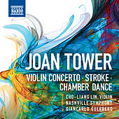 Tower: Violin Concerto, Stroke & Chamber Dance by Various Artists