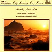 Yesterday, Once More: 16 Easy Listening Melodies by Antonio Rossi