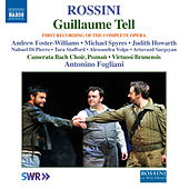 Rossini: Guillaume Tell (Complete Version Live) by Various Artists