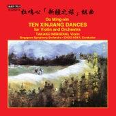 Du Mingxin: 10 Xinjiang Dances by Takako Nishizaki