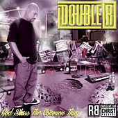 God Bless the Common Thug by Double R