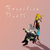 Brazilian Duets by Various Artists