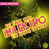 DJ Falk Presents Ibilektro (The Sound of Ibiza 2015) by Various Artists