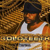 GoldTeeth by Chapman
