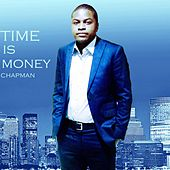 Time Is Money by Chapman
