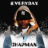 Everyday by Chapman