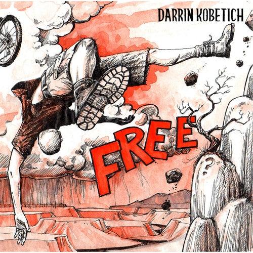 Free by Darrin Kobetich