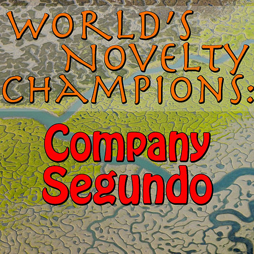 World's Novelty Champions: Compay Segundo by Compay Segundo