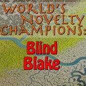 World's Novelty Champions: Blind Blake by Blind Blake