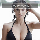 Progressive Vice by Various Artists