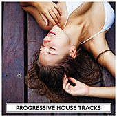 Progressive House Tracks by Various Artists