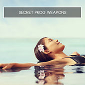 Secret Prog Weapons by Various Artists