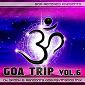 Goa Trip, Vol. 6 (By Dr. Spook & Random) by Various Artists
