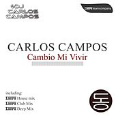 Cambio Mi Vivir by Carlos Campos