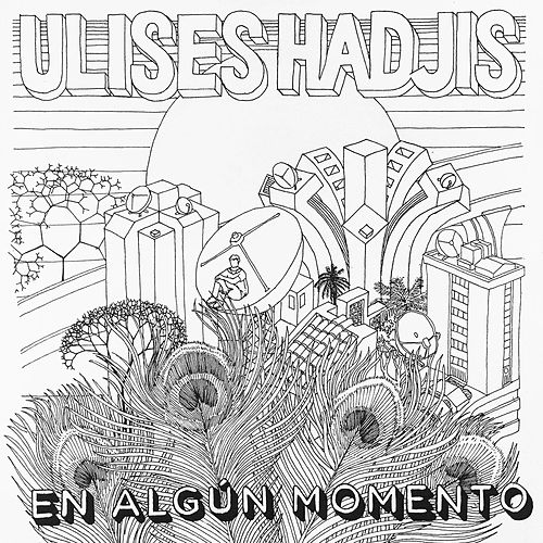 En Algún Momento by Ulises Hadjis
